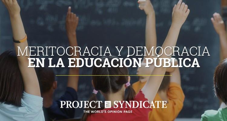 Meritocracia y democracia en la educación pública