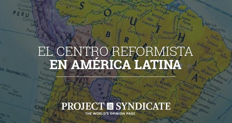 El centro reformista en América Latina