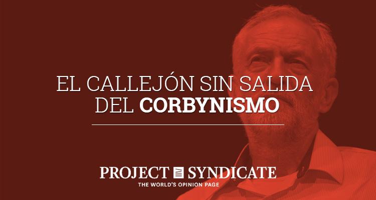 El callejón sin salida del corbynismo