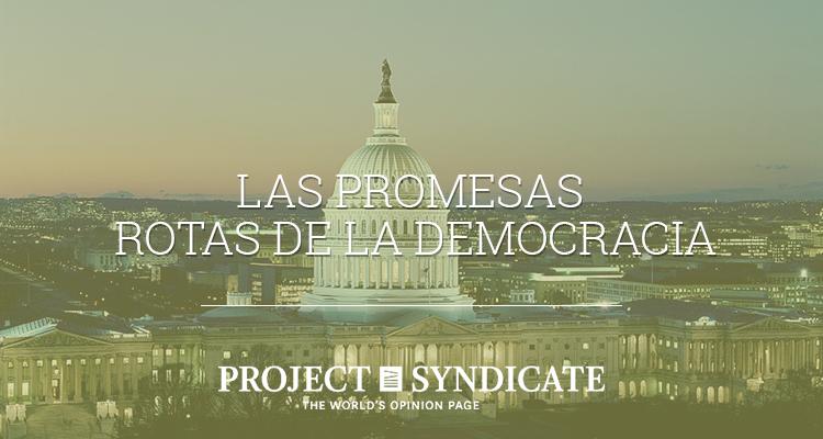 Las promesas rotas de la democracia