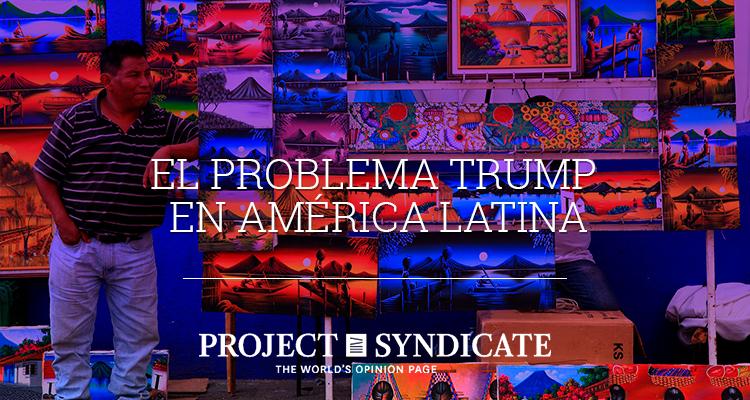 El problema Trump en América Latina