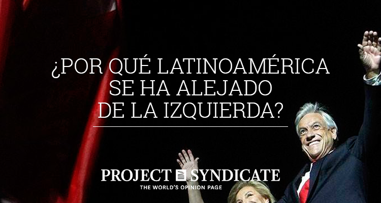 ¿Por qué Latinoamérica se ha alejado de la izquierda?