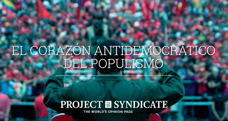 El corazón antidemocrático del populismo